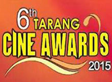 6th Tarang Cine Awards 2015 nominations