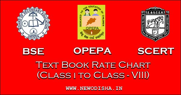 Rate Chart of Odisha Class I to Class VIII Text Books by OPEPA, SCERT, BSE
