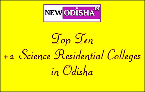 Top 10 Private +2 Science Residential Colleges in Odisha