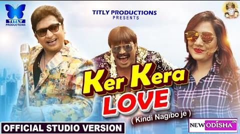 Ker Kera Love New Odia Album Full 1080p HD Video Song of Abhijit Majumdar and Monali