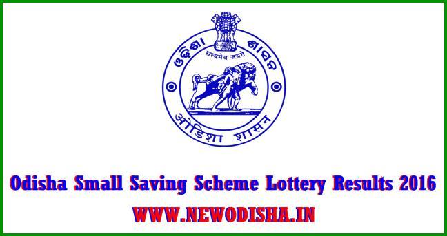 Odisha Small Saving Scheme Lottery Results 2016